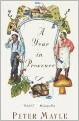 "Read Peter Mayle's ""Toujours Provence - a great read"
