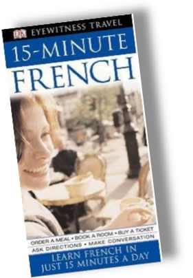 How to speak French - 15 Minute French, Book & CD