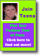 Join Teena for the Plus Size Fashion Tour in Paris!