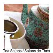 Salons de Thes - tea salons - are a delicious place to while away the hours over a steamy cup of delicious hot tea.
