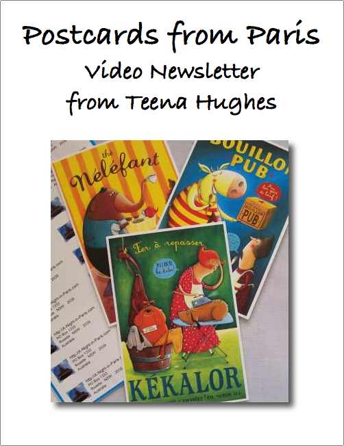Postcards from Paris Video Newsletter with Teena Hughes