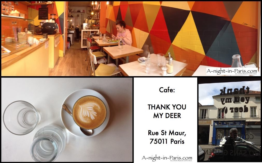 A-Night-in-Paris.com visits Cafe Thank You My Deer is a real find, located in the 11th arrondissement 75011 of Paris