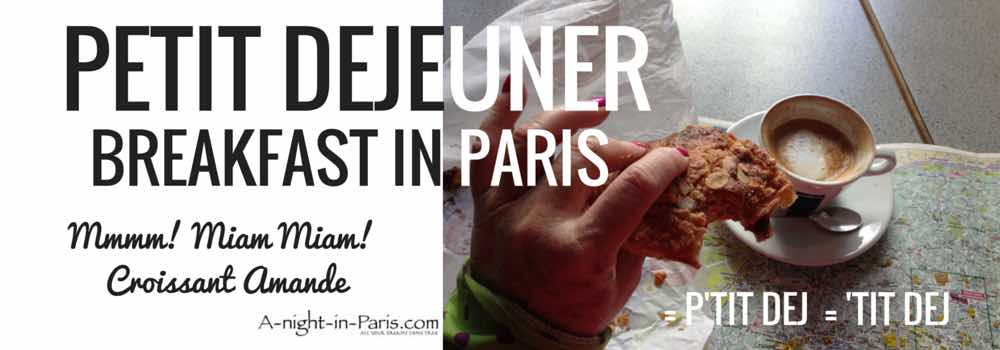 Breakfast in Paris - Petit dejeuner