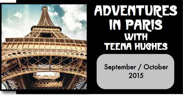Events with Teena Hughes in Paris, Los Angeles, Hawaii and Australia