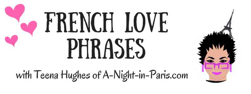 French Love Phrases with Teena Hughes