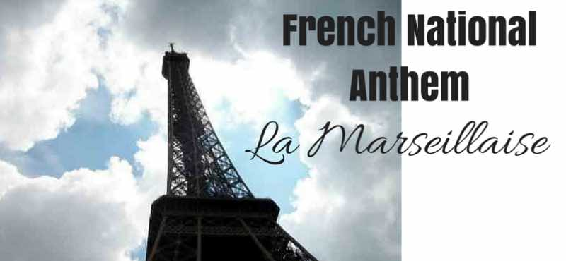 French National Anthem -- LA MARSEILLAISE