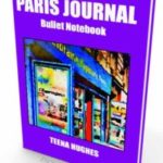 Paris Journal Notebook by Teena Hughes