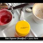 Petit Dejeuner in Paris (breakfast)